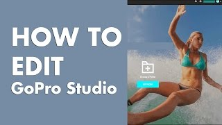 How to Edit GoPro footage