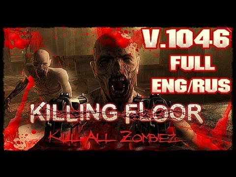 Killing floor v 1046 iso full game free pc download play for How to play killing floor online