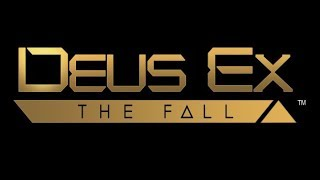 Let's Play Deus Ex The Fall #01: Suddenly, Conspiracies