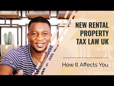 New Rental Property Tax Law UK 2019 - How It Affects You