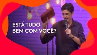 Está tudo bem com você? | Pastor Fábio Carvalho