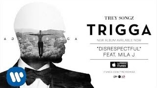 Repeat youtube video Trey Songz - Disrespectful feat. Mila J [Official Audio]