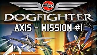 Airfix Dogfighter (W/Commentary!) | Axis - Mission 1 | Jagdschule