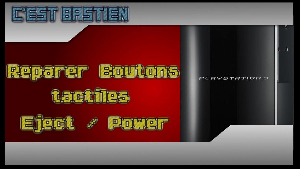 Réparer les boutons tactiles de la PS3 Fat