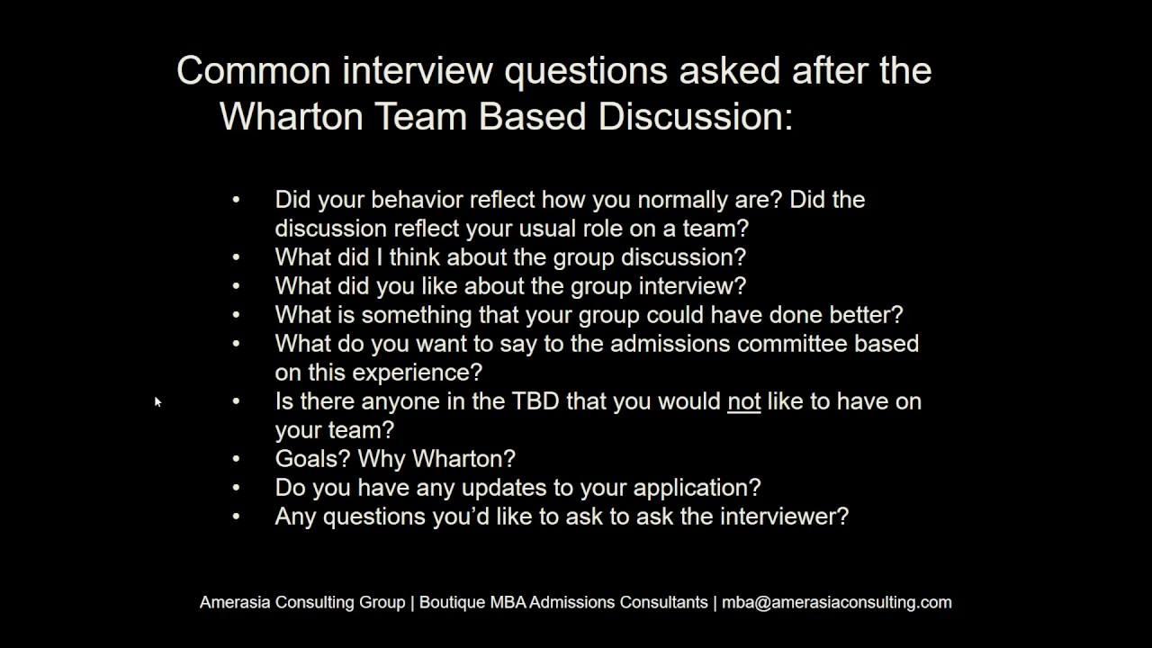 common interview questions during wharton team based discussion amerasia consulting