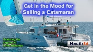 Catamaran Sailing Get in the Mood