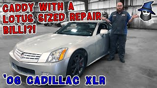The CAR WIZARD is shocked this 2006 Cadillac XLR has a Lotus Sized Repair Bill?!?