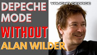 Depeche Mode WITHOUT Alan Wilder