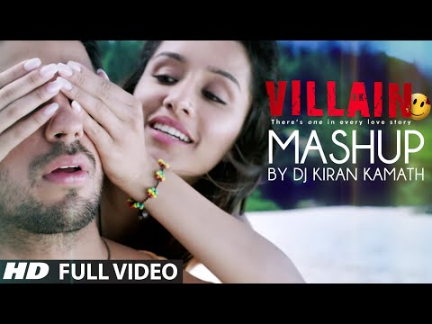 Exclusive: Ek Villain Full Video Mashup by DJ Kiran Kamath | Best Bollywood Mashup