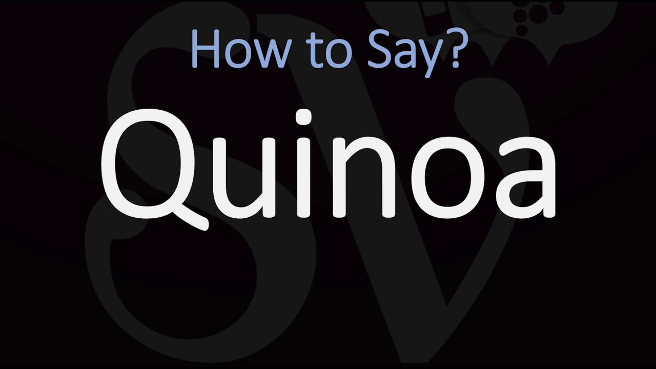 How to Pronounce Quinoa? (CORRECTLY)