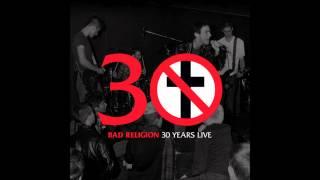 Bad Religion - 30 Years Live (Full Album)