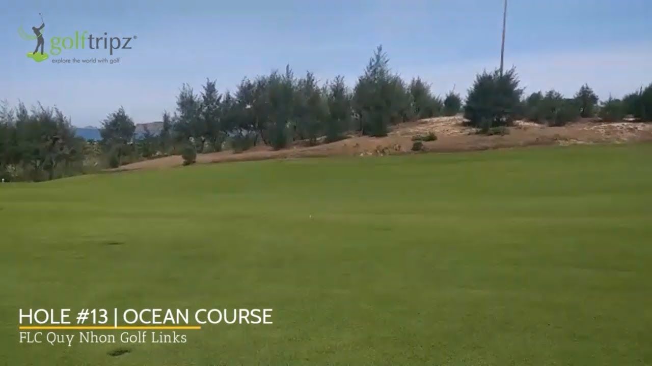 FLC Quy Nhon Golf Links Ocean Course | Hole #13