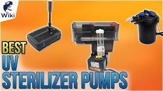 8 Best UV Sterilizer Pumps 201…