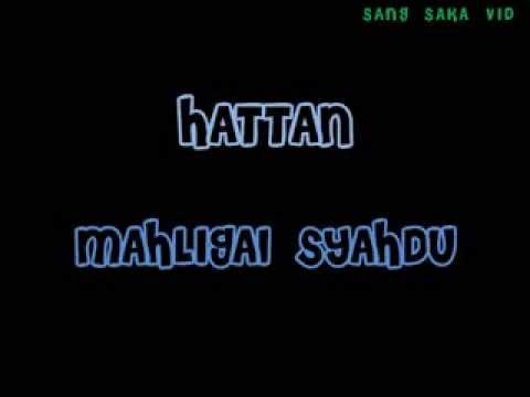 HATTAN - Mahligai Syahdu with lyrics