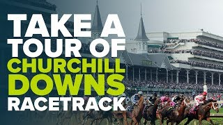 A TOUR OF CHURCHILL DOWNS | Go behind the scenes at the home of the Kentucky Derby