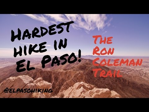 Hardest hike in El Paso! Ron Coleman Trail
