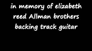 in memory of elizabeth reed Allman brothers backing track guitar