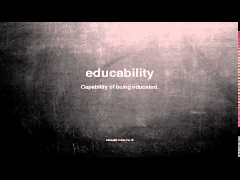 What does educability mean