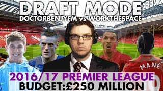 DRAFT MODE | PREMIER LEAGUE 16/17 | vs WorkTheSpace | Football Manager 2016