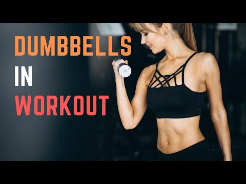 Benefits of Dumbbell Exercises I Health and Nutrition