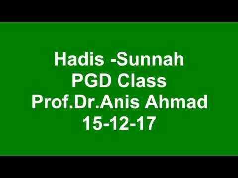 Hadees and Sunnah as 2nd Source of Islamic Thought and Culture :Dr.Anis Ahmad