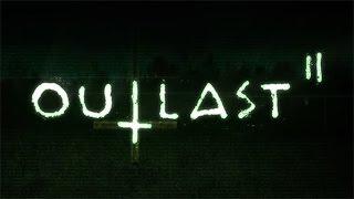 【ホラー】『Outlast2』精神崩壊を起こしつつもクリアするまで終わらないアウトラスト2初見生放送…。 thumbnail
