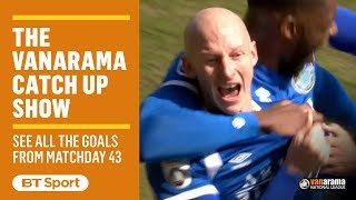 Vanarama National League Highlights: Matchday 43