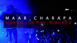 Bohemia - Maar Charapa | Unreleased track | Punjabi Songs