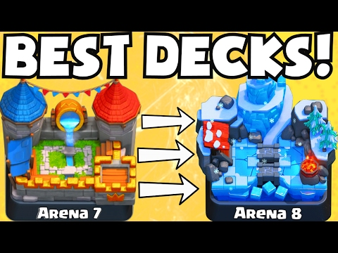 Clash Royale BEST DECK FOR ARENA 7 ARENA 8 DECKS UNDEFEATED | BEST ATTACK STRATEGY TIPS F2P PLAYERS