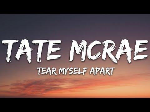 Tate Mcrae - Tear Myself Apart