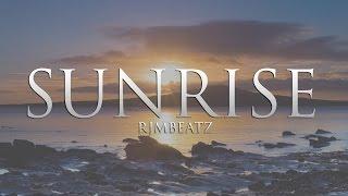 *FREE* 'Sunrise' Motivational Happy Type Beat Hip Hop Instrumental (Prod By 238productionz)