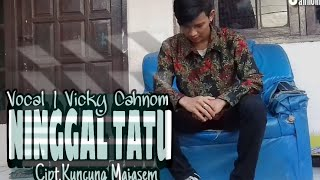 Download Ninggal Tatu l Vicky Cahnom (OFFICIAL MUSIC VIDEO)