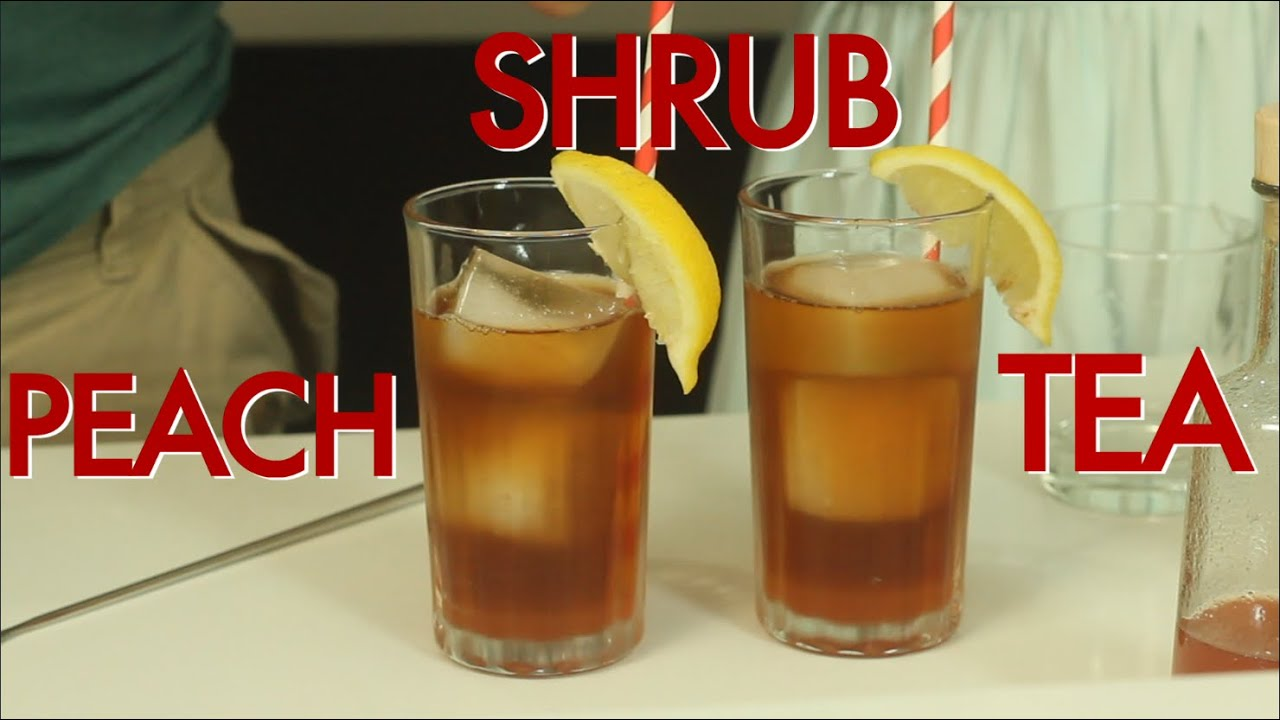 How to make a peach shrub iced tea drinks made easy for Easy to make drinks