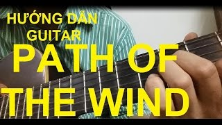 [Thành Toe] Hướng dẫn My Neighbor Totoro - Path of the Wind Guitar