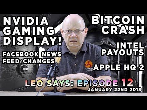 Leo Says Ep12: Nvidia Big Format Display, Intel Payouts, Bitcoin, Facebook News, Apple HQ2, Sam SSDs