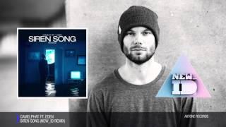 CamelPhat ft. Eden - Siren Song (NEW_ID Remix)