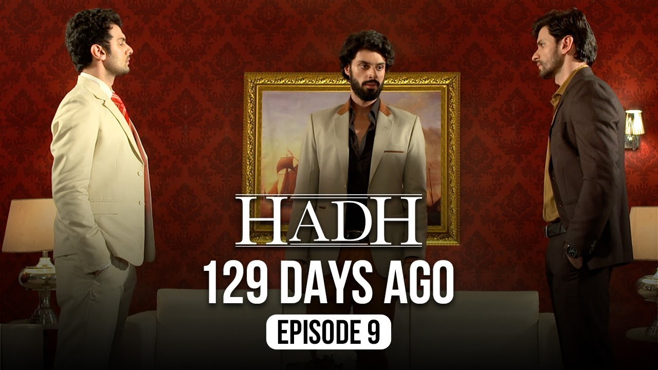 Hadh | Episode 9 of 9 - '129 DAYS AGO' | A Web Original By Vikram Bhatt