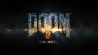 DOOM 3 BFG Edition - PC Gameplay Español - 1080p