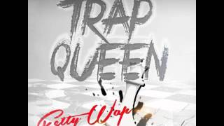 Download Fetty Wap - Trap Queen (Explicit) (Dirty) Mp3 and Videos