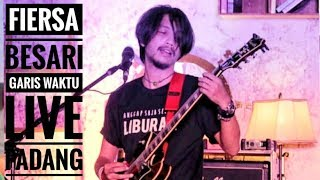[HD] FIERSA BESARI - GARIS WAKTU | Live From Authenticity - PADANG 2019