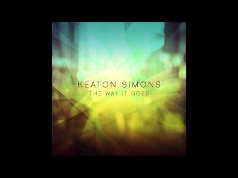 Keaton Simons - The Way It Goes