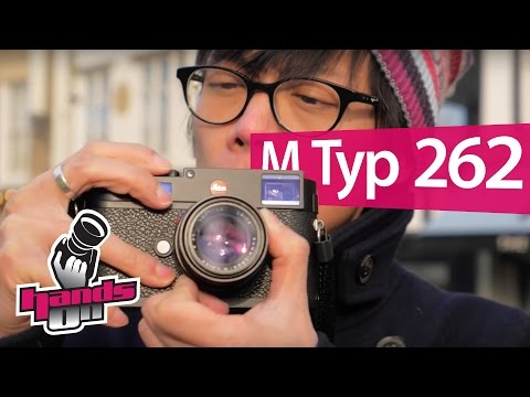 Leica M Typ 262 Hands-on Review