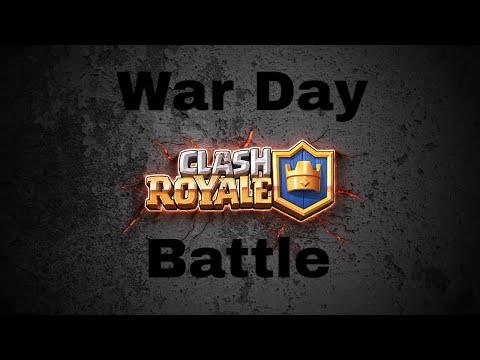 Clash Royale   War Day Battle