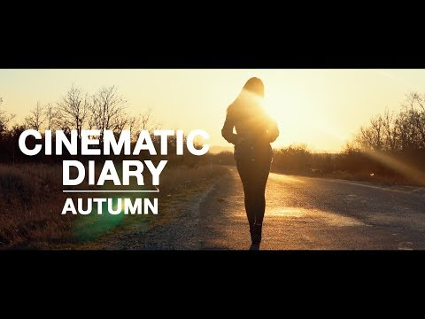 Cinematic Diary - Autumn (Sonbahar)