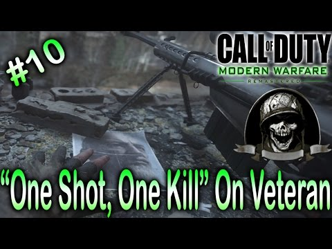 """One Shot, One Kill"" On Veteran - Modern Warfare Remastered [1080 HD]"