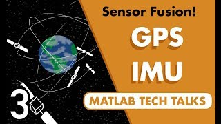 Understanding Sensor Fusion and Tracking, Part 3: Fusing a GPS and IMU to Estimate Pose