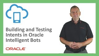 Bots: 05. Building and Testing Intents in Intelligent Bots