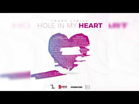 Young Lyrics - Hole in My Heart (Antigua 2019 Soca)