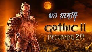 Gothic 2: Возвращение 2.0 (легенда) - No Death  #1 Делаем пребилд