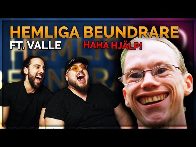 HEMLIGA BEUNDRARE FT. VALLE **HAN FATTAR INGENTING HAHA**